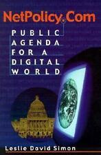 NetPolicy.com: Public Agenda for a Digital World by Simon, Leslie David