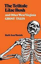 Telltale Lilac Bush and Other West Virginia Ghost Ta-ExLibrary