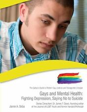 Gays and Mental Health: Fighting Depression-ExLibrary