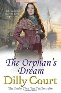 The Orphan's Dream by Court, Dilly Book The Cheap Fast Free Post