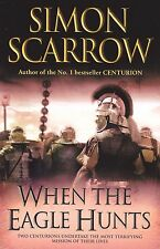 When the Eagle Hunts by Simon Scarrow (Paperback Book) A Great Christmas Gift