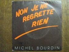 MICHEL BOURDIN 45 TOURS FRANCE EDITH PIAF