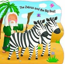 (Good)-The Zebras and the Big Boat (Bobbly Bible Tales) (Board book)-Su Box-1785