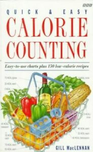Quick and Easy Calorie Counting by MacLennan, Gill Paperback Book The Cheap Fast