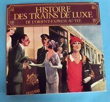Histoire des Trains de Luxe de L'Orient-Express au TEE
