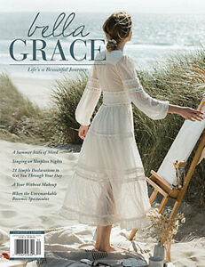 Bella Grace Magazine by Stampington Issue 28 Summer 2021