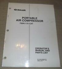 Sullair 750h175 Caterpillar Air Compressor Parts Operation Maintenance Manual