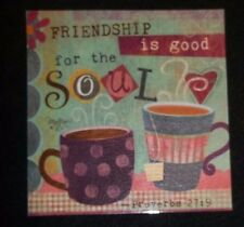 "Refrigerator Magnet ""Friendship is good for the soul"" Tea cup and coffee cup"
