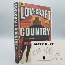 New listing -Signed and Inscribed- Lovecraft Country by Matt Ruff 2016 1st Ed. Hc