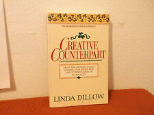 Creative Counterpart : Becoming the Woman, Wife, and Mother You've Longed to Be