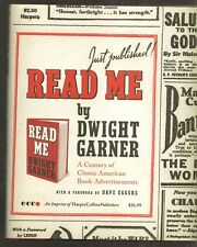 DWIGHT GARNER Read Me. A Century of Classic American Book Ads. 1st edition HC/DJ