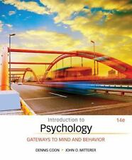 Introduction to Psychology Gateways to Mind and Behavior 14 Edition 2016 h/c