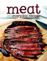 """AS NEW"" , 100 Everyday Recipes - Meat, Hardcover Book"