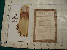 vintage booklet: 1923 HOW AND WHERE TO USE OAK FLOORS booklet 16 pages + sheet