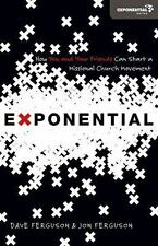 Exponential: How You And Your Friends Can Start A Missional Church Movement (...