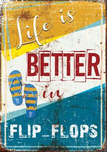 """LIFE IS BETTER IN FLIP FLOPS"" METAL SIGN RETRO BEACH SIGN BEACH BAR FLIP FLOPS"