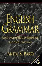 English Grammar : Language as Human Behavior by Anita K. Barry (2001, Hardcover)