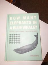 How Many Elephants in A Blue Whale?