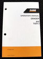 ORIGINAL 2008 CASE 845 TIER 3 MOTOR GRADER OPERATORS MANUAL 167 PAGES VERY CLEAN