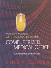 Workbook for Correa's Getting Started in the Computerized Medical-ExLibrary