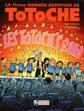 BD prix réduit Totoche Les Totoch's band - Les grandes aventures de Totoche Tome