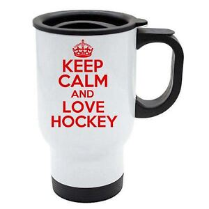 Keep Calm And Love Hockey Thermal Travel Mug Red - White Stainless Steel