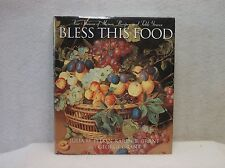 Bless This Food by J.M. Pitkin, K.B. Grant & G. Grant