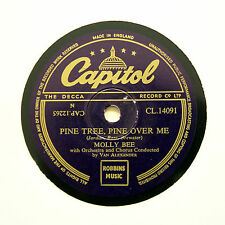 """MOLLY BEE """"Pine Tree, Pine Over Me / Remember Me"""" CAPITOL CL-14091 [78 RPM]"""
