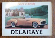 Automobile TOUTE L'HISTOIRE DELAHAYE  Editions   E. P. A.