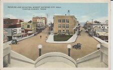1916 Peoples and Schatzel Street with City Hall in Corpus Christi, TX Texas PC