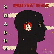 Shadow - Sweet Sweet Dreams [CD]