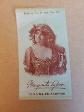 1910 Old Mill Cigarettes Tobacco Silk Marguerita Sylva Belgian Singer 1875-1957A
