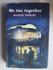 Good - We Two Together - Denise Robins 1959-01-01 UNDATED. Light foxing.  Hodder