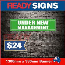 UNDER NEW MANAGEMENT - Banner Sign - 1300mm x 330mm - Australian Made UNM 130012