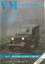VM INTERNATIONAL N°04 TRACTEURS AUTOCAR FEDERAL / SAROLEA TYPE H MILITAIRE