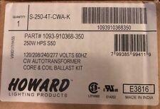 Howard Lighting Products S-250-4T-CWA-K 250 Watt  Ballast Kit # 1093-910368-350