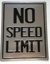No Speed Limit Sign Embossed Metal Traffic Road Street