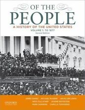 Of the People Vol. 1 : A History of the United States - To 1877 by Jeanne Boyds…