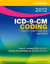 Workbook for ICD-9-CM Coding, 2012 Edition: Theory and Practice