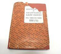 Dictionary of California Land Names First Edition 1946 Hanna Hardback with DJ