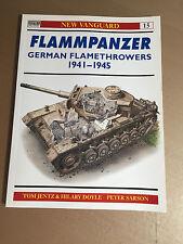 OSPREY NEW VANGUARD 15 - FLAMMPANZER GERMAN FLAMETHROWERS 1941-1945