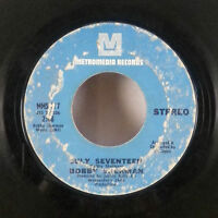 "Bobby Sherman July Seventeen / Easy Come Easy Go 7"" 45 Metromedia GD"