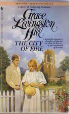 The City of Fire (Grace Livingston Hill Romance)