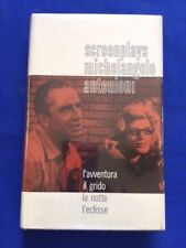 SCREENPLAYS: L'AVVENTURA IL GRIDO LA NOTTE L'ECLISSE - BY MICHELANGELO ANTONIONI