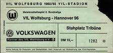 Ticket II. BL 92/93 VfL Wolfsburg - Hannover 96