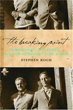 The Breaking Point: Hemingway, Dos Passos, and the Murder of Jose Robles, Koch,