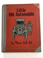1948 Children's Book  Little Old Automobile by Marie  Hall  ETS Vintage HC Exlib