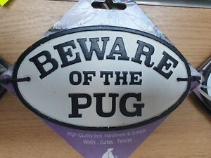 Beware of the pug - Oval Cast Iron Sign Plaque