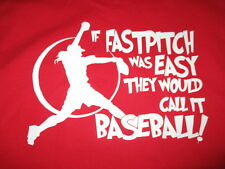 """""""If FASTPITCH was EASY They Would Call It BASEBALL!"""" (MED) T-Shirt"""