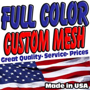 Full Custom MESH Banners $$$$ per sq/ft High Quality FREE SHIPPING